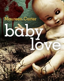 Baby Love by Maureen Carter