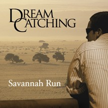 DreamCatching Savannah Run